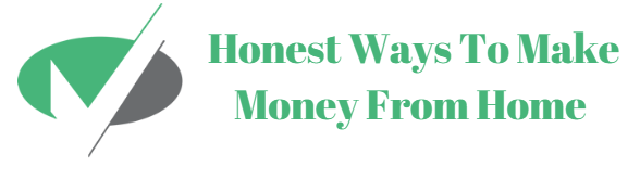 Honest Ways To Make Money From Home
